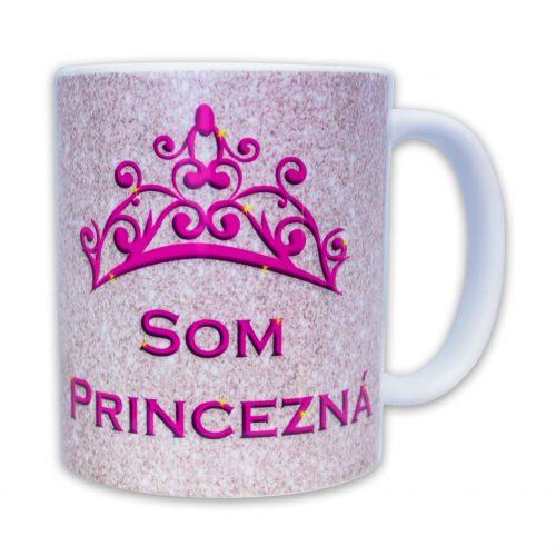 Hrnček s obrázkom - Som Princezná